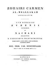 Scholia (in Zohaire Moallakam) selecta ... ed. E. F. C. Rosenmüller