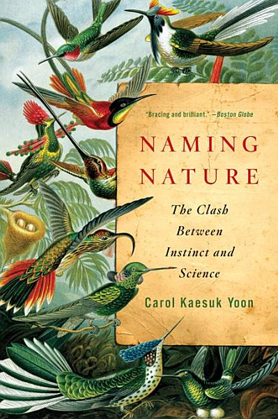 Download Naming Nature  The Clash Between Instinct and Science Book