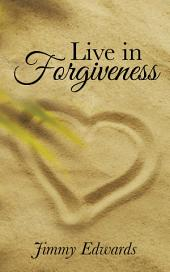 Live in Forgiveness