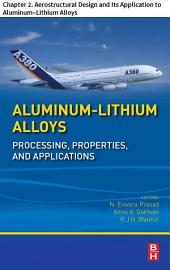 Aluminum-Lithium Alloys: Chapter 2. Aerostructural Design and Its Application to Aluminum–Lithium Alloys