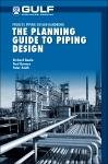 The Planning Guide to Piping Design