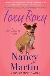 Foxy Roxy: A Roxy Abruzzo Mystery