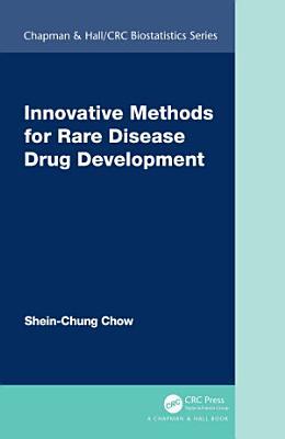 Innovative Methods for Rare Disease Drug Development