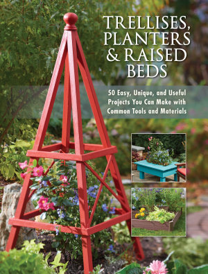 Trellises  Planters   Raised Beds PDF