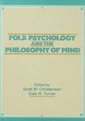 Folk Psychology and the Philosophy of Mind