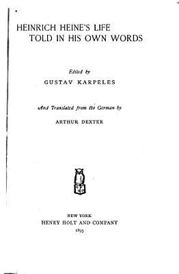 Heinrich Heine s Life Told in His Own Words PDF