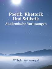 Poetik, Rhetorik Und Stilistik