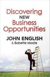 Discovering New Business Opportunities