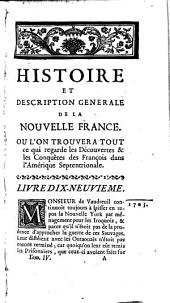 Histoire et description générale de la Nouvelle France: avec le journal historique d'un voyage fait par ordre du Roi dans l'Amerique Septentrionnale, Volume4