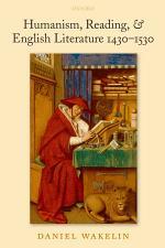 Humanism, Reading, & English Literature 1430-1530