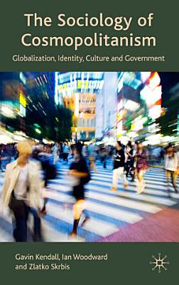The Sociology of Cosmopolitanism