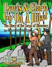 Lewis & Clark Go on a Hike
