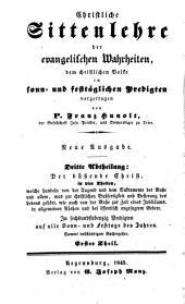 Christliche Sittenlehre der evangelischen Wahrheiten: dem christlichen Volke in sonn- und festtäglichen Predigten vorgetragen, Band 9
