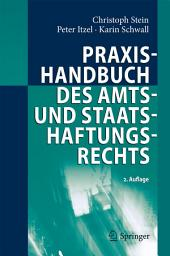 Praxishandbuch des Amts- und Staatshaftungsrechts: Ausgabe 2