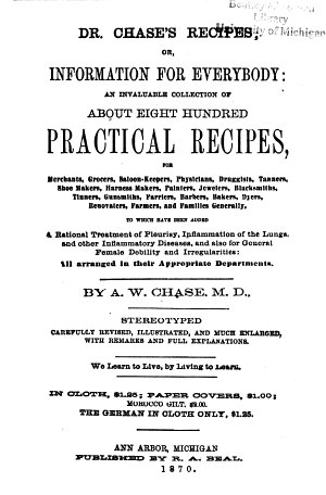 Dr. Chase's Recipes, Or, Information for Everybody