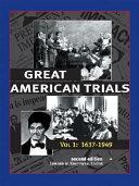 Great American Trials: 1637-1949
