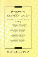 Stories from the Blue Moon Caf   IV PDF