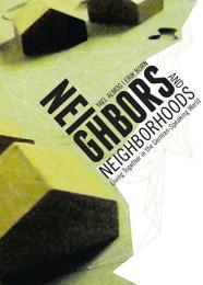 Neighbors and Neighborhoods