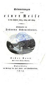 Erinnerungen von einer Reise in den Jahren 1803, 1804 und 1805: Band 1