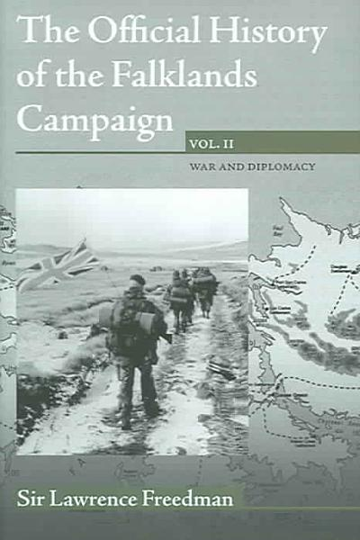 The Official History of the Falklands Campaign  War and diplomacy PDF