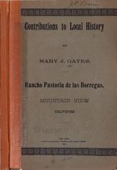 Contributions to Local History: Rancho Pastoria de Los Borregas, Mountain View, California
