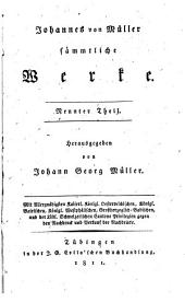 Johannes von Müller sämmtliche Werke: T. Schriften zur Geschichte des teutschen Fürstenbundes