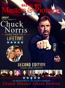 Martial Arts Masters & Pioneers Tribute to Chuck Norris