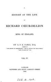 A history of the life of Richard Cœur-de-lion, king of England: Volume 4