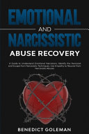 Emotional and Narcissistic Abuse Recovery