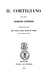 Opere del conte Baldessar Castiglione: Il cortegiano. 1