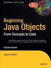 Beginning Java Objects: From Concepts to Code, Edition 2