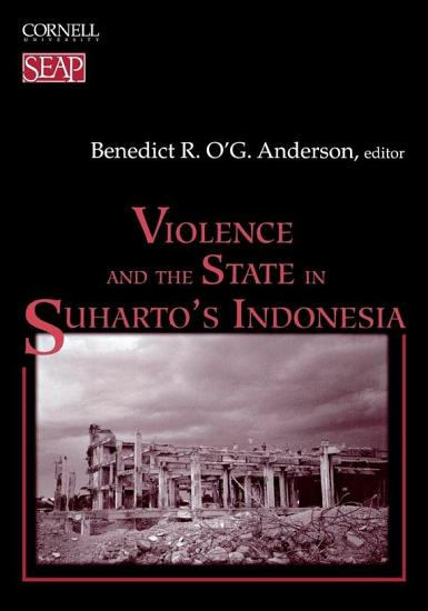 Violence and the State in Suharto s Indonesia PDF