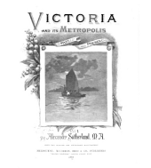 Victoria and Its Metropolis, Past and Present ...