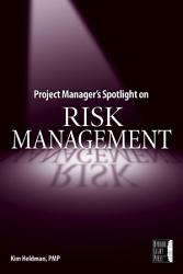 Project Manager S Spotlight On Risk Management Book PDF
