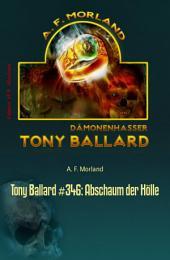 Tony Ballard #346: Abschaum der Hölle: Horror-Serie