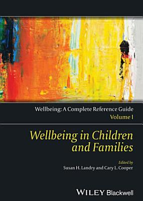 Wellbeing  A Complete Reference Guide  Wellbeing in Children and Families