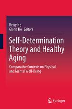 Self-Determination Theory and Healthy Aging