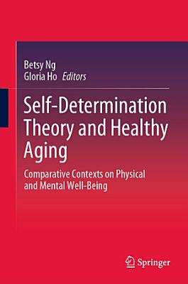 Self Determination Theory And Healthy Aging