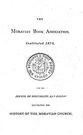 Memorials of the Moravian Church: Volume 1