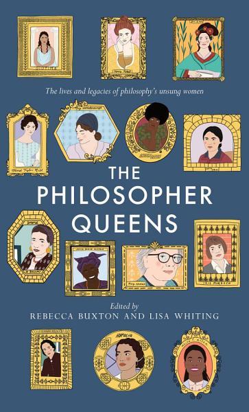 Download The Philosopher Queens Book