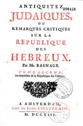 Antiquitez judaïques, ou Remarques critiques sur la République des Hébreux