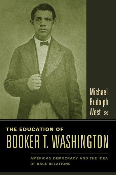 The Education of Booker T  Washington PDF