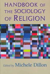 Handbook Of The Sociology Of Religion Book PDF