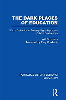The Dark Places of Education Book