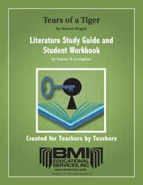 Tears Of A Tiger Study Guide And Student Workbook