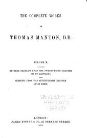 The Complete Works of Thomas Manton, D.D.: With Memoir of the Author, Volume 10