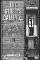 The Streets Calling   Help Me Not to Listen PDF