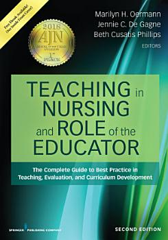 Teaching in Nursing and Role of the Educator  Second Edition PDF