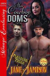 Her Cowboy Doms [Pleasure, Texas 1]