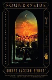 Foundryside: A Novel